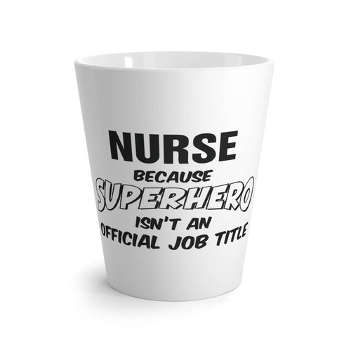 Lattekrus Nurse because SUPERHERO isn't an official job title front