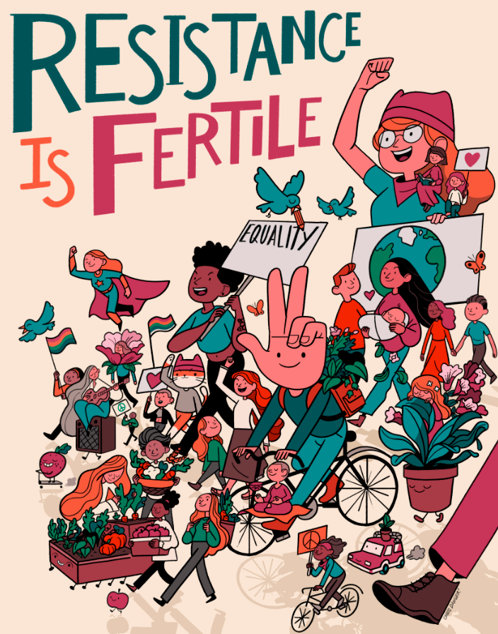 Resistance is Fertile Print