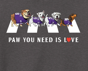 "TRF - Sponsor a T-Shirt for a pediatric cancer patient. ""PAW YOU NEED IS LOVE"""