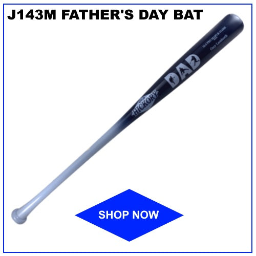 J143M Father's Day Edition Bat