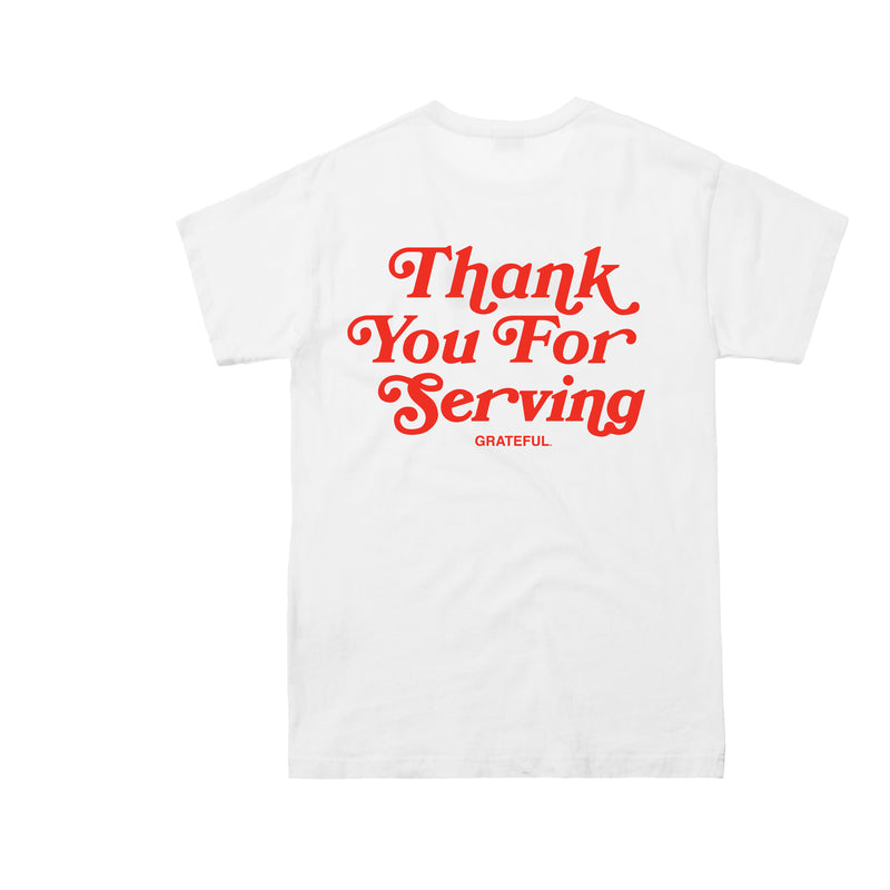 Thank You For Serving Tee (White)