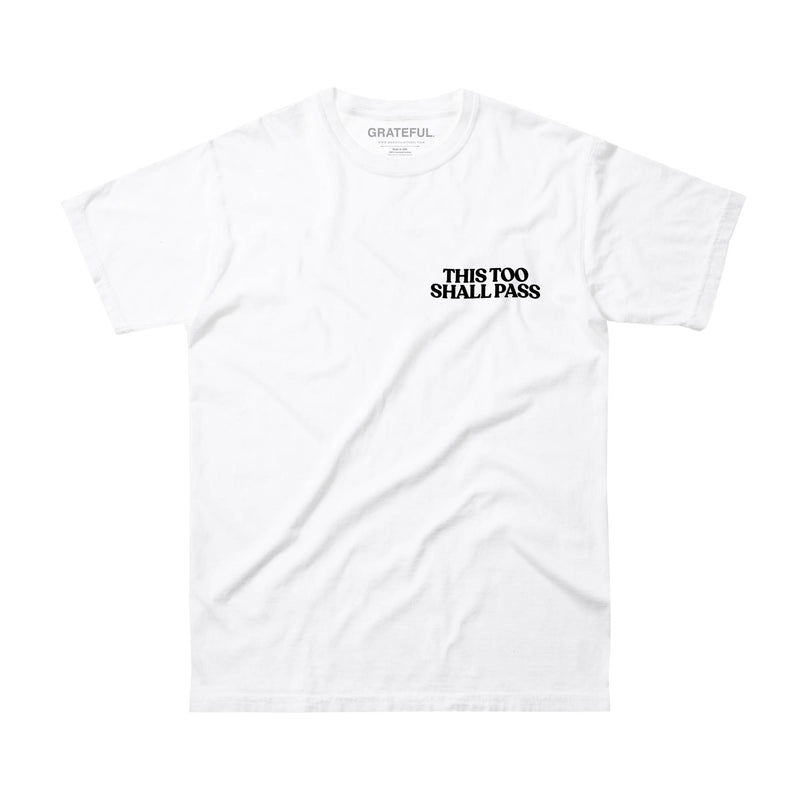 This Too Shall Pass Tee (White)