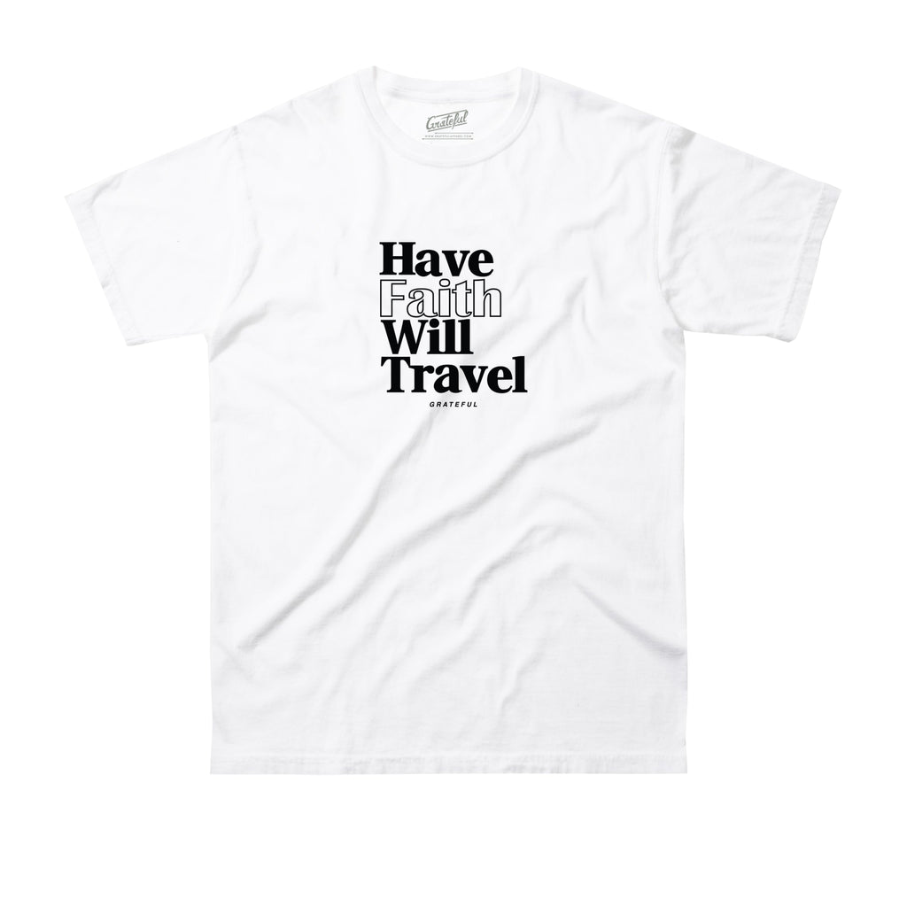 Have Faith Will Travel Tee