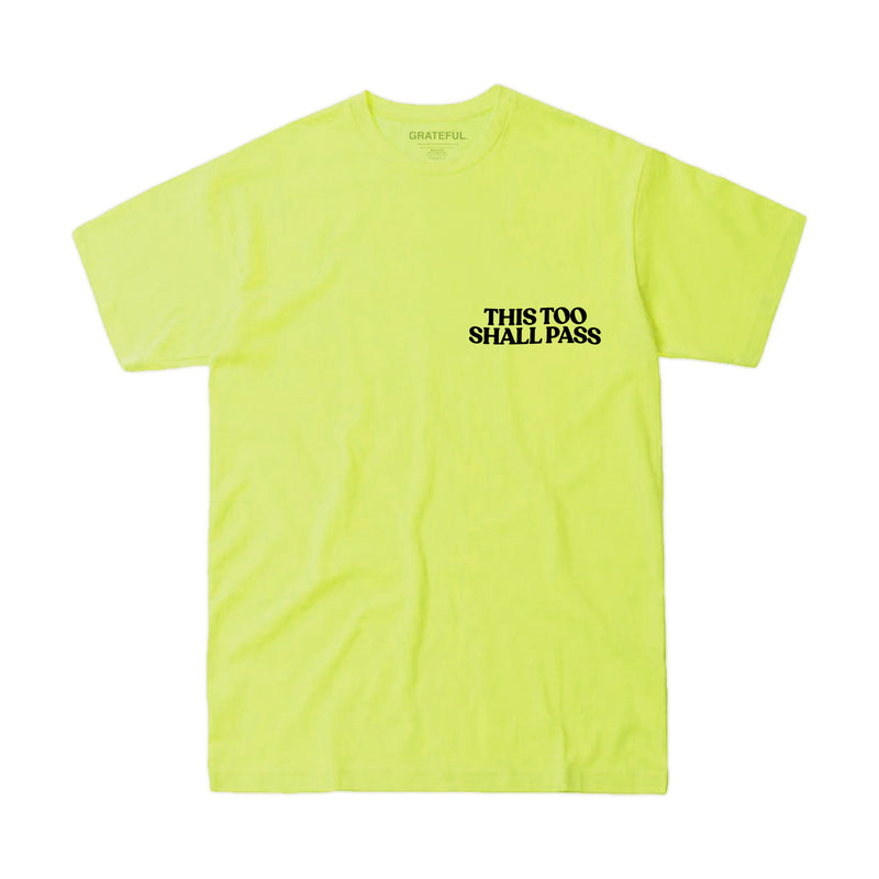 This Too Shall Pass Tee (Neon Yellow)