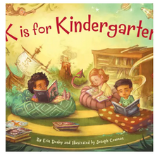 Load image into Gallery viewer, K Is For Kindergarten