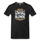 Low Ball Blonde - Graphic Tee - black