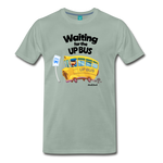 Waiting For The Up Bus - Graphic Tee - steel green
