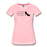 I Close Deals In Heels - Graphic Tee - pink