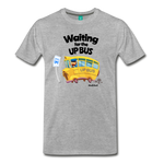 Waiting For The Up Bus - Graphic Tee - heather gray