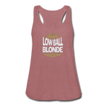 Low Ball Blonde - Flowy Tank - mauve