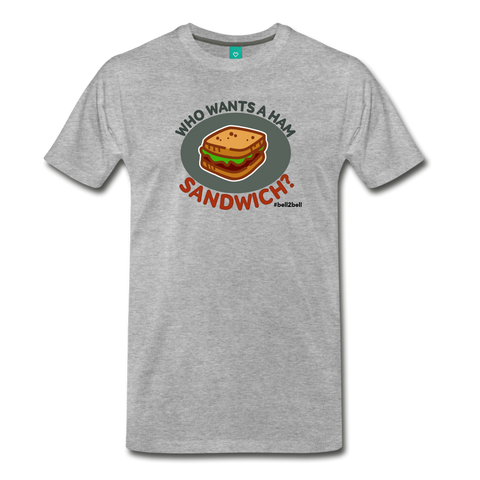 Who Wants A Ham Sandwich? - Graphic Tee - heather gray