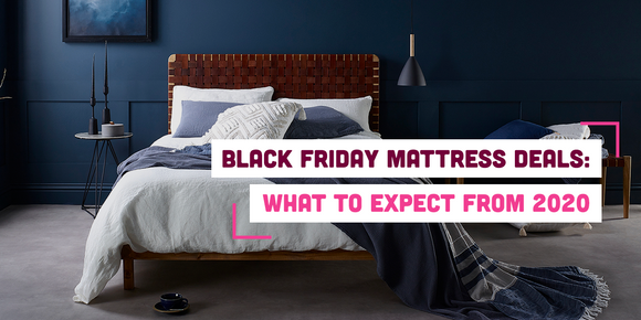 Black Friday Mattress Deals: What to Expect from 2020