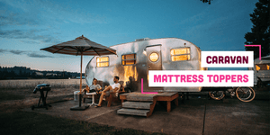 Caravan Mattress Toppers: Sleep Well This Summer with Memory Foam