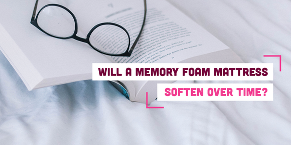 Will a Memory Foam Mattress Soften Over Time?