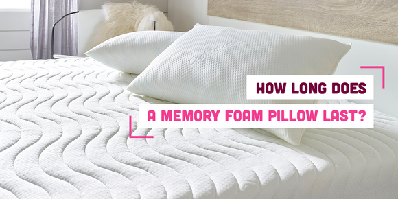 How long does a memory foam pillow last