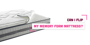 Can I Flip My Memory Foam Mattress Over?