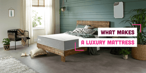What Makes a Luxury Mattress? Spotlight on Zen