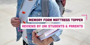 Memory Foam Mattress Topper Reviews by Uni Students & Parents