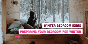 Cosy Winter Bedroom Ideas: Bunker Down for The Season