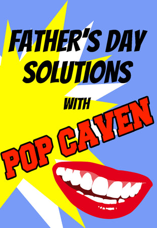 FATHER'S DAY SOLUTIONS