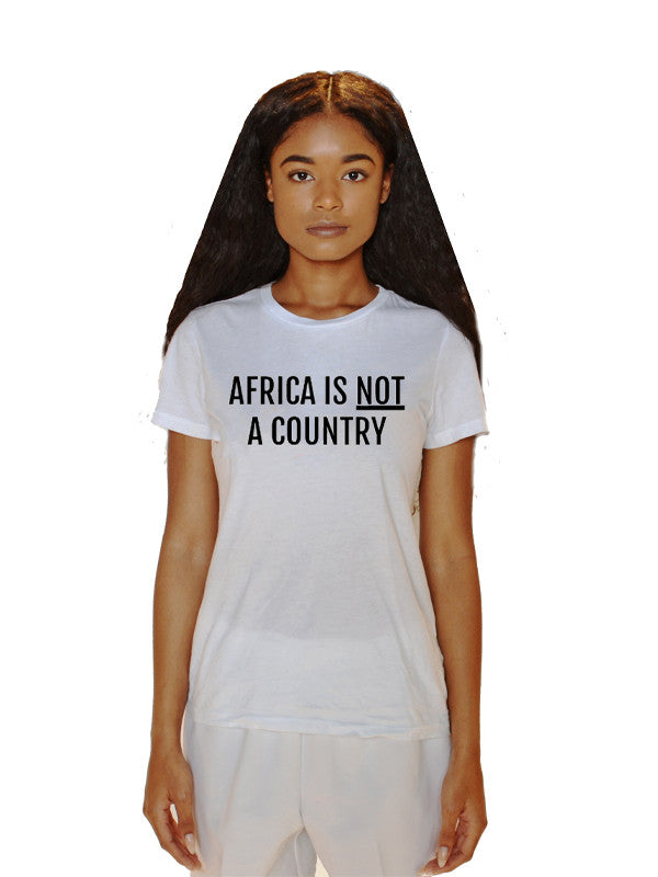 AFRICA IS NOT A COUNTRY TEE