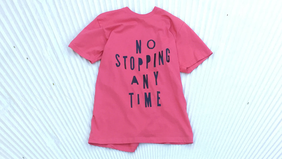 'No Stopping Any Time' Tee