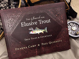The Search for Elusive Trout–True Tales & Cocktails Coffee Table Book