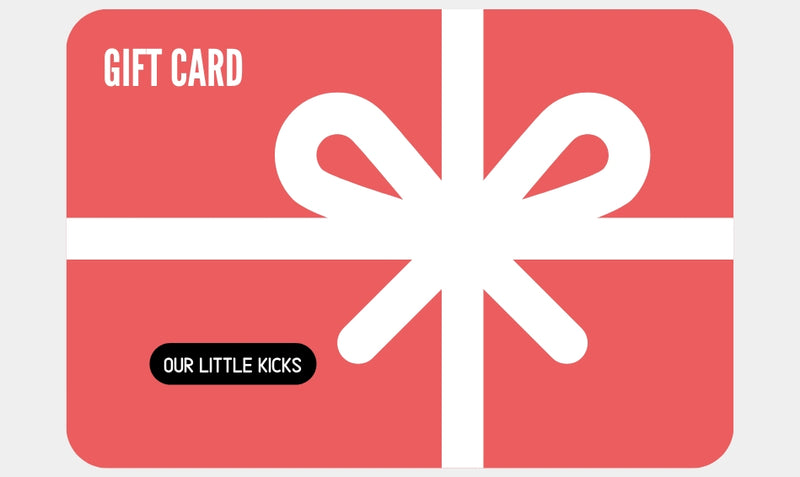 Gift Card - Our Little Kicks