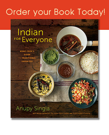 Best Selling Indian Cookbook - Indian For Everyone by Anupy Singla