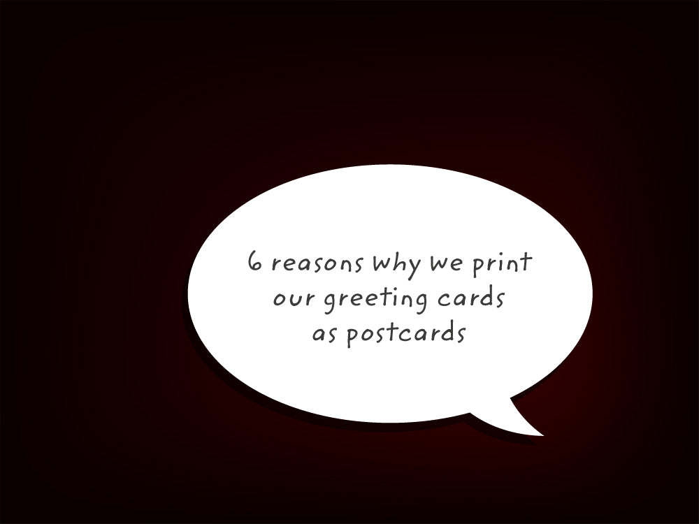 Six reasons why print our greeting cards as postcards