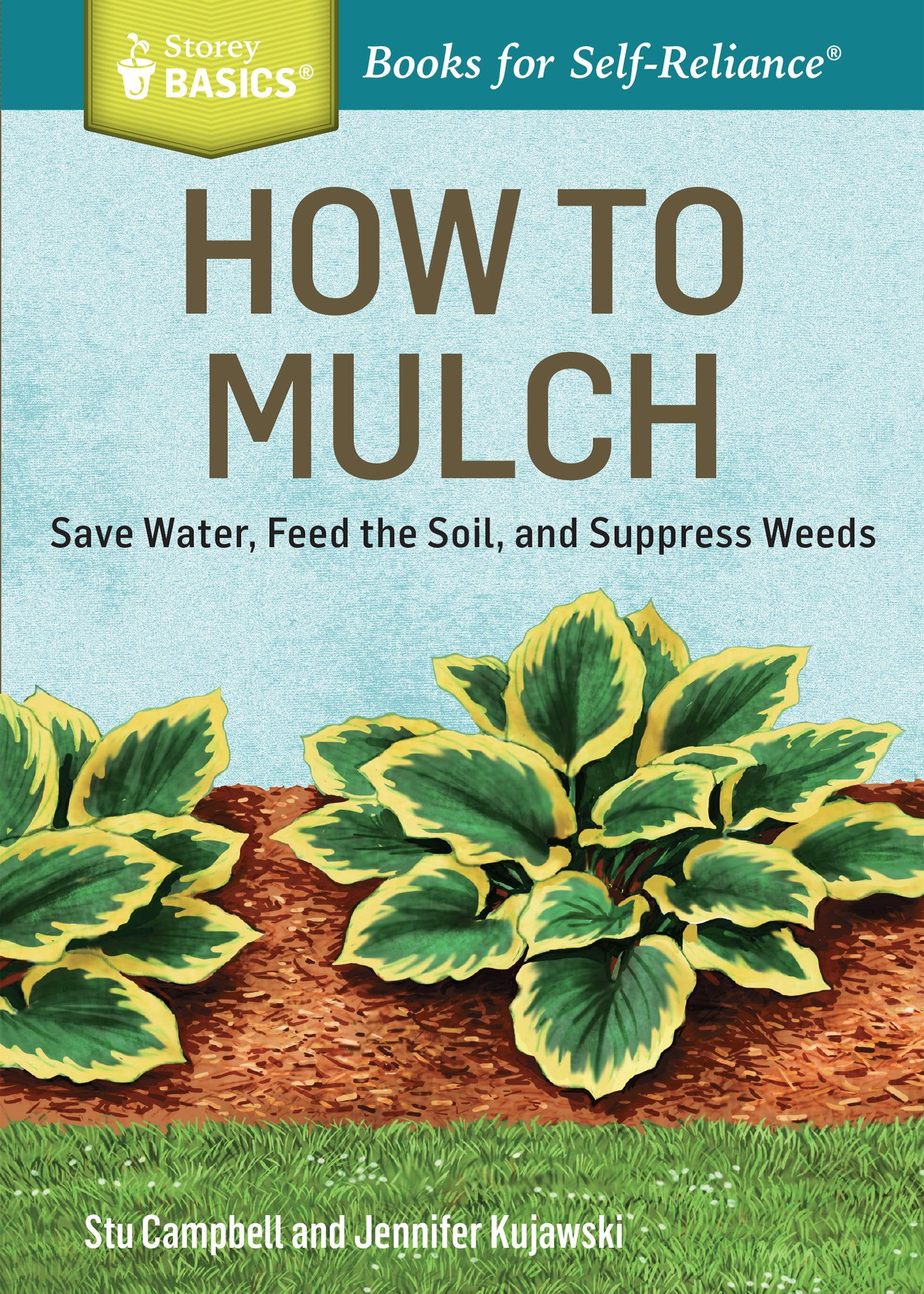 Book:  Basics:  How To Mulch by Stu Campbell and Jennifer Kujawski