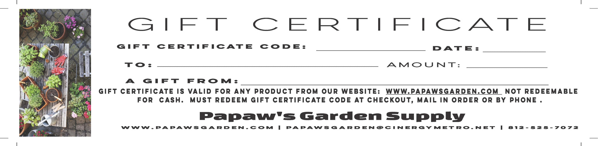 Papaw's Garden Supply E-Gift Certificate $10-$100