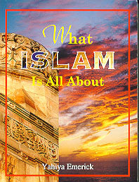 What Islam is All Albout