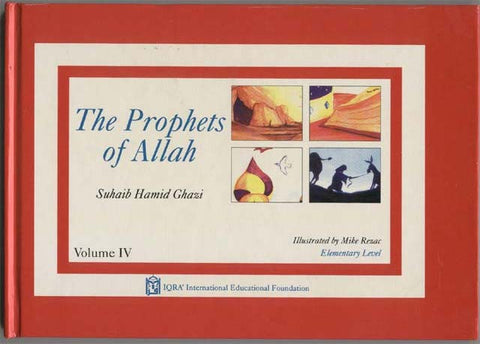 The Prophets of Allah: Volume 4