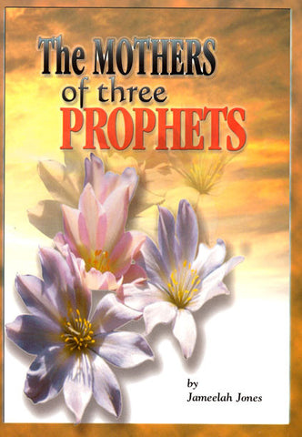 Mothers of Three Prophets