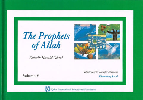 The Prophets of Allah: Volume 5
