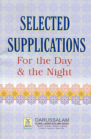 Selected Supplications for the Day & the Night