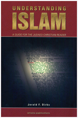 Understanding Islam : A Guide for the Judaeo-Christian Reader