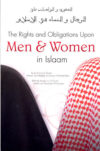 The Rights and Obligations Upon Men & Women in Islaam