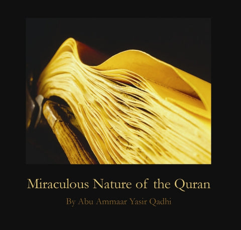 Miraculous Nature of the Quran