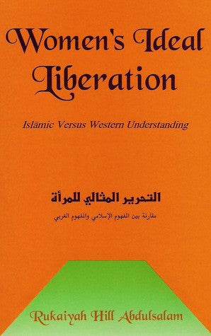 Women's Ideal Liberation: Islamic vs Western Understanding