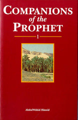 Companions of the Prophet Volume 1