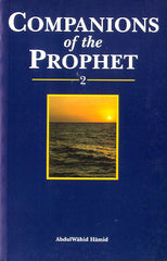 Companions of the Prophet Volume 2