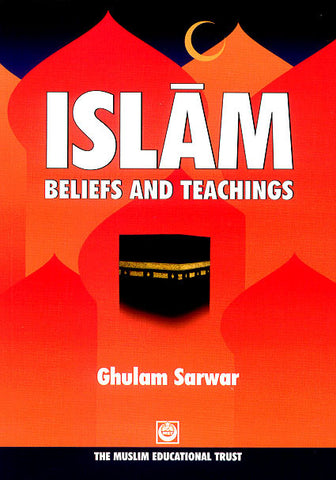 Islam: Beliefs and Teachings