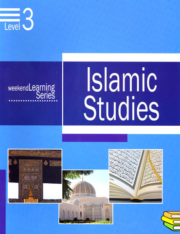 Weekend Learning Series: Islamic Studies Level 3