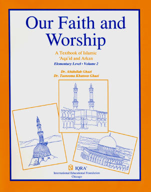 Our Faith and Worship Volume 2: A textbook