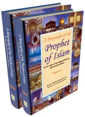 A Biography of the Prophet of Islam: In the light of the original sources an analytical study 2 set Vol.