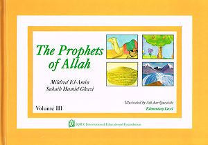 The Prophets of Allah: Volume 3