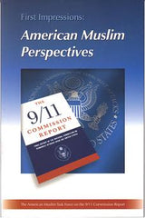 First Impressions : American Muslim Perspectives on the 9/11 Commission Report