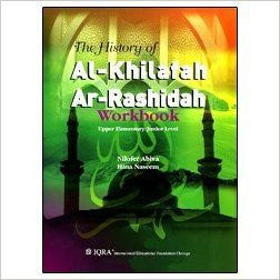 The History of Al-Khalifah Ar-Rashidah (Workbook)
